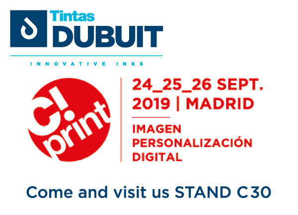 TINTAS DUBUIT – C!PRINT MADRID 2019